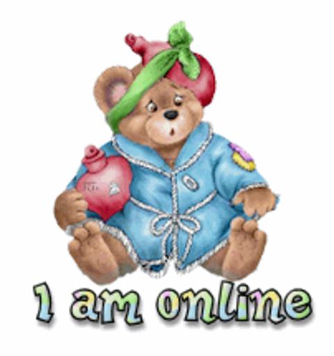 I am online - BearGetWellSoon