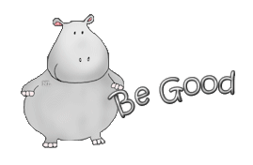 Be Good - CuteHippo2018