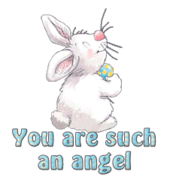 You are such an angel - HippityHoppityBunny