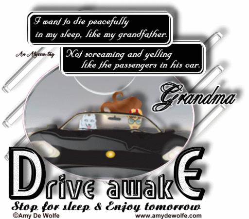 Grandma DriveAwake AmyDeW Alyssia