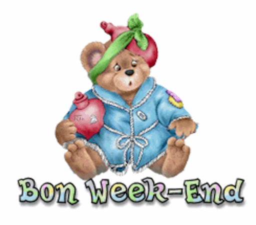 Bon Week-End - BearGetWellSoon