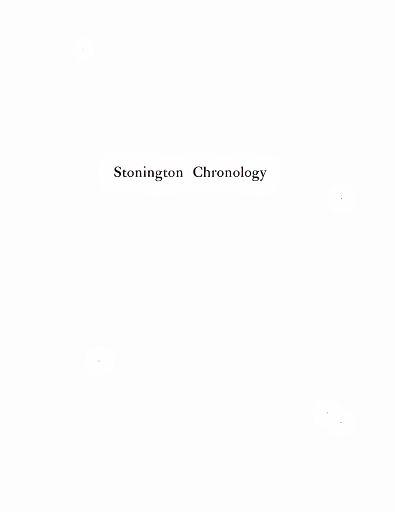STONINGTON CHRONOLOGY - PAGE 002