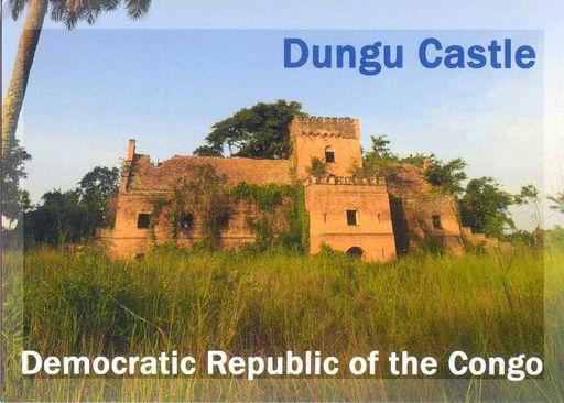 Congo Dem Rep - DUNGU CASTLE