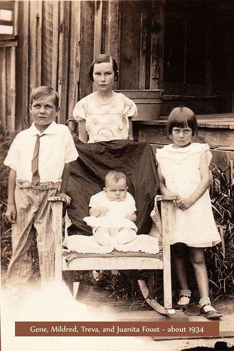 5-Eugene Hershel Foust, Mildred Hazel Foust, Juanita Foust, and Treva Lorell Foust